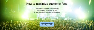 Customer Fans Experience