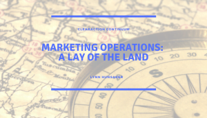 Marketing Operations: A Lay of the Land